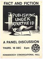 Publishing under apartheid: fact and fiction: a panel discussion