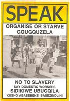 SPEAK: Oranise or Starve Gqugquzela