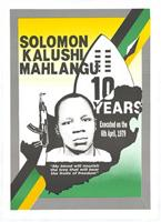 Solomon Kalushi Mahlangu: 10 years