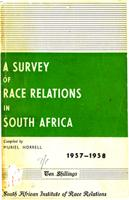 A survey of race relations in South Africa: 1957-1958