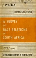 A survey of race relations in South Africa: 1959 -1960