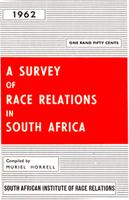 A survey of race relations in South Africa: 1962