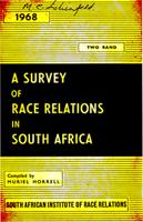 A survey of race relations in South Africa: 1968