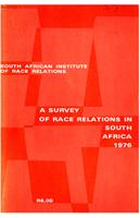 A survey of race relations in South Africa: 1976