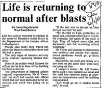 Life is returning to normal after blasts