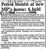 Petrol bombs at new MP's home: 6 held