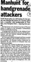 Manhunt for handgrenade attackers