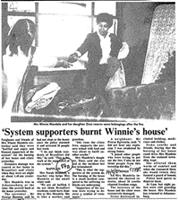 'System supporters burnt Winnie's house'