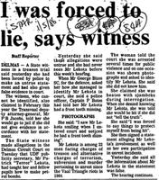 I was forced to lie, says witness