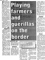 Playing farmers and guerillas on the border