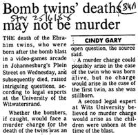 Bomb twins' deaths may not be murder