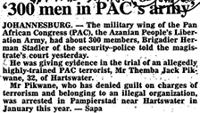 '300 men in PAC's army