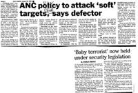 ANC policy to attack 'soft' targets, says defector