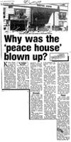 Why was the 'peace house' blown up?