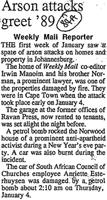 Arson attacks greet' 89