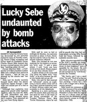 Lucky Sebe undaunted by bomb attacks