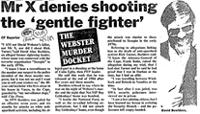 Mr X denies shooting the 'gentle fighter'