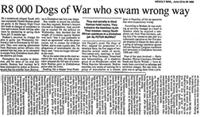 R8 000 Dogs of War who swam wrong way
