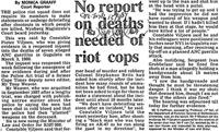 No report on deaths needed of riot cops