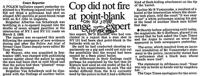 Cop did not fire at point - blank range-expert