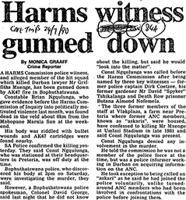 Harms witness gunned down