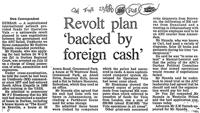Revolt plan 'backed by foreign cash'