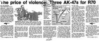 The price of violence; Three AK-47s for R70