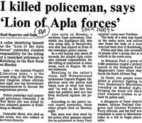 I killed policeman, says 'Lion of Apla forces'