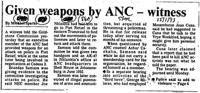 Given weapons by ANC - witness