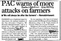 PAC warns of more attacks on farmers