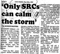 'Only SRCs can calm the storm'