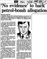 'No evidence' to back petrol-bomb allegation