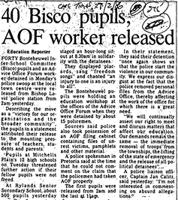 40 Bisco pupils, AOF worker released