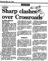 Sharp clashes over Crossroads