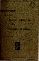 Education and race relations in South Africa: the interaction of educational policies and race relations in South Africa