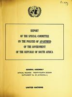 Report of the Special Committee on the Policies of Apartheid of the Government of the Republic of South Africa, Supplement No. 25 (A/7625/Rev.1)