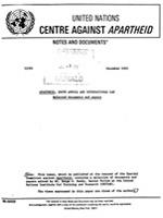 Apartheid, South Africa and International Law: Selected documents and papers