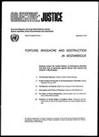 Objective: justice: Torture, massacre and destruction in Mozambique, No. 1, Sept. 1973